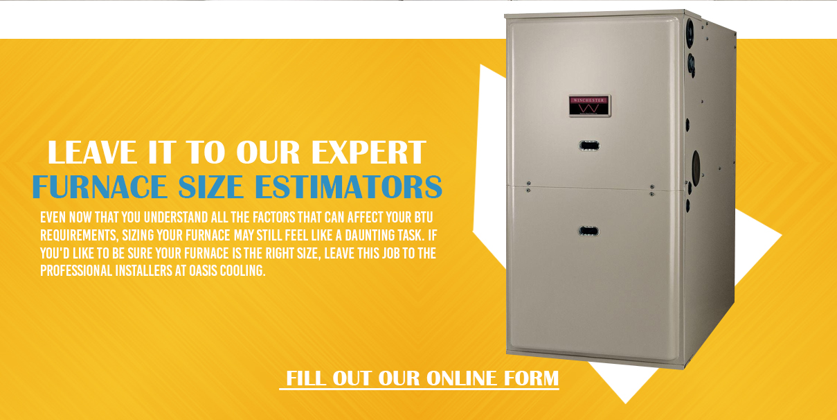 How to Estimate The Right Size Furnace For Your Home