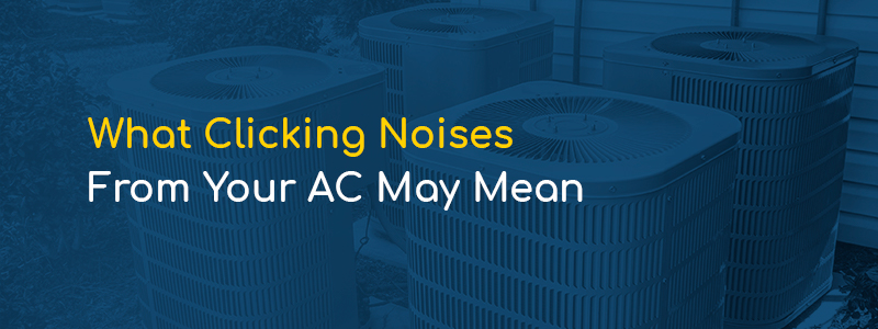 What-clicking-noises-from-your-ac-may-mean